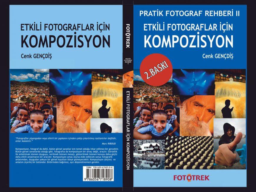 Etkili Fotoğraflar İçin Kompozisyon Kitabı