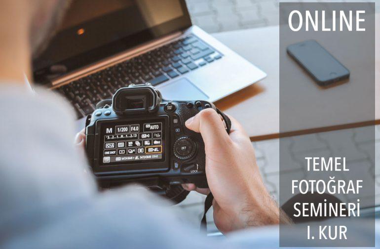 Online Temel Fotoğraf Semineri (1.Kur)